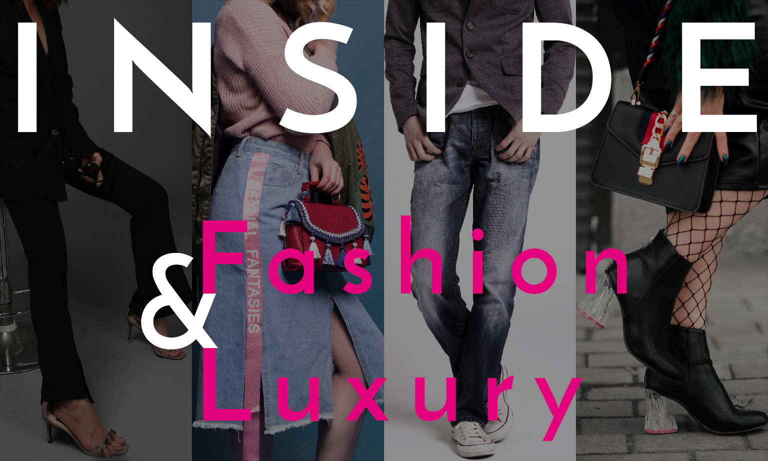 Inside Fashion & Luxury