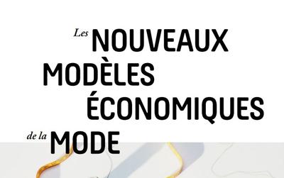Les nouveaux modèles économiques de la mode